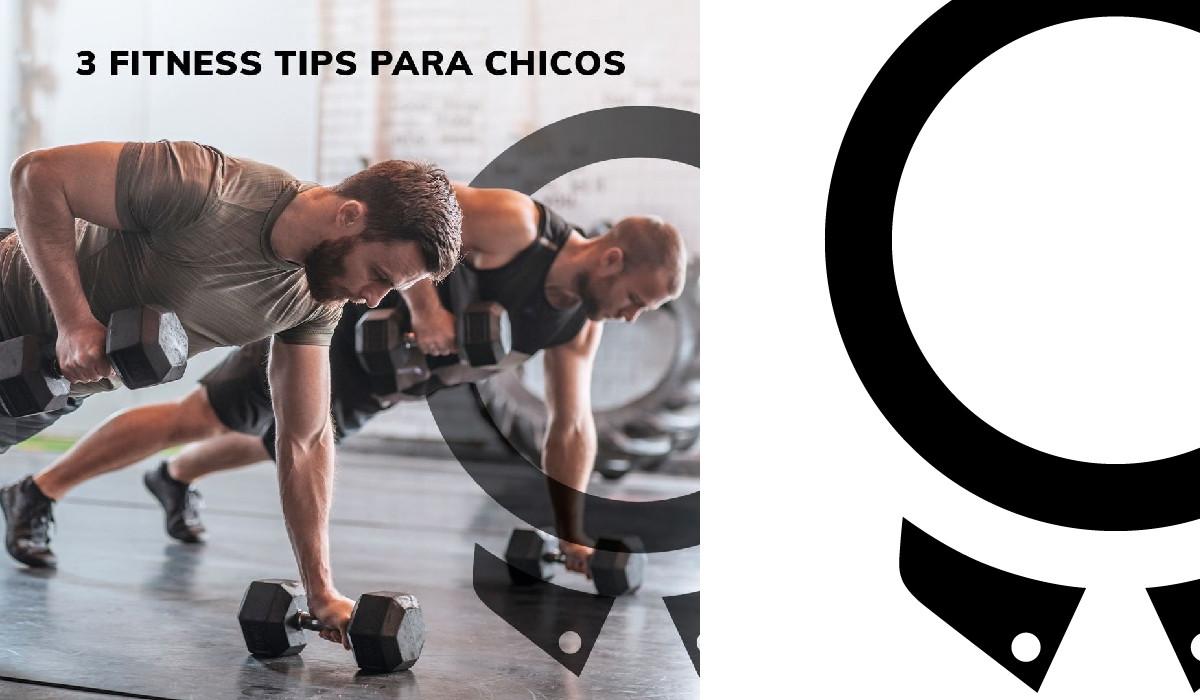 3 fitness tips para chicos